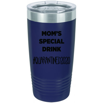 Mom's Special Drink - Quarantine 2020